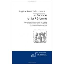 La France et la Réforme -...