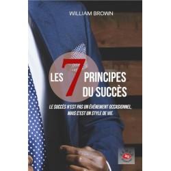 Les 7 principes du succès -...