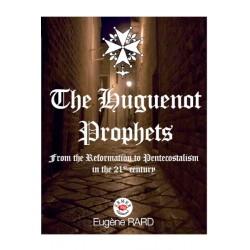 The Huguenot Prophets -...