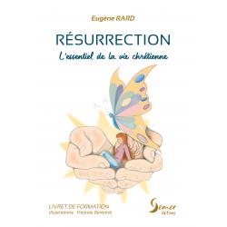 Résurrection - L'essentiel...
